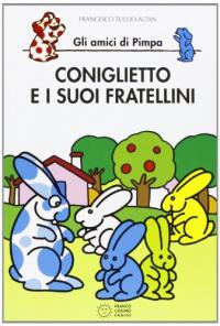 Coniglietto e i suoi fratellini