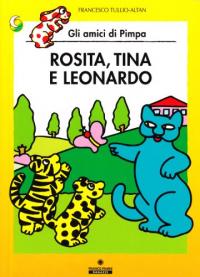 Rosita, Tina e Leonardo