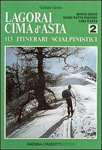 2: Monte Croce, Sasso Rotto-Fravòrt, Cima d'Asta
