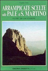 Arrampicate scelte sulle Pale di S. Martino