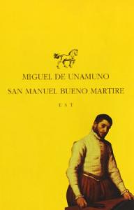 San Manuel Bueno, martire / Miguel de Unamuno