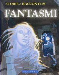 Storie e racconti di fantasmi