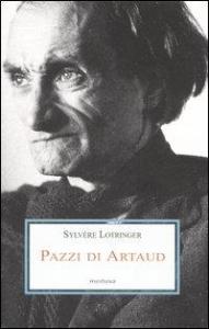 Pazzi di Artaud