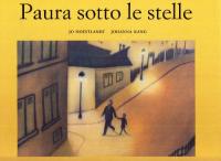 Paura sotto le stelle / testo di Jo Hoestlandt ; illustrazioni di Johanna Kang ; prefazione di Claude Roy
