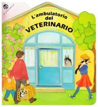L'ambulatorio del veterinario