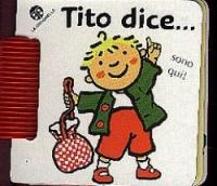 Tito dice...