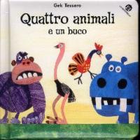 Quattro animali e un buco