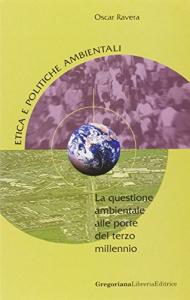 La  questione ambientale alle porte del terzo millennio