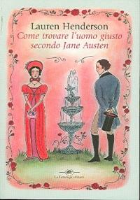 Come trovare l'uomo giusto secondo Jane Austen