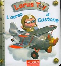 L'aereo di Gastone