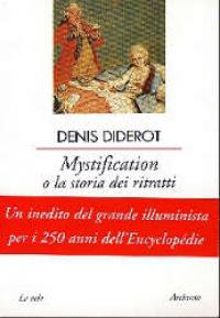 Mystification, o La storia dei ritratti
