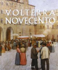 Volterra Novecento