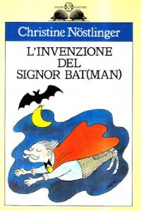 L'invenzione del signor Bat(Man)