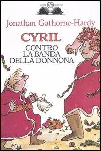 Cyril contro la banda della donnona