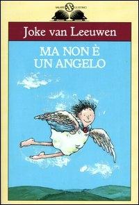 Ma non è un angelo