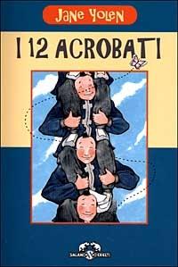I 12 acrobati