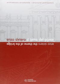 Enzo Siviero: Il tema del ponte
