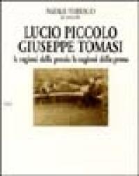Lucio Piccolo, Giuseppe Tomasi: le ragioni della poesia, le ragioni della prosa