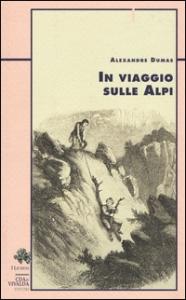In viaggio sulle Alpi