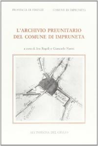 L' archivio preunitario del comune di Impruneta