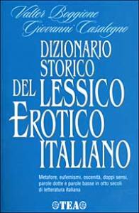 Dizionario storico del lessico erotico italiano