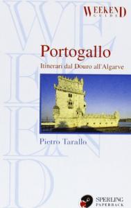 Portogallo : itinerari dal Douro all'Algarve / Pietro Tarallo