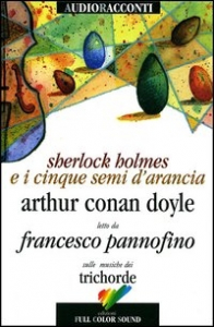 [audioregistrazione] Sherlock Holmes e i cinque semi d'arancia