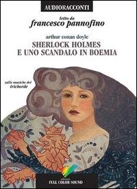 Sherlock Holmes e uno scandalo in Boemia