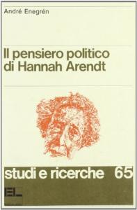 Il pensiero politico di Hannah Arendt