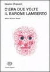 C'era due volte il barone Lamberto, ovvero I misteri dell'isola di San Giulio