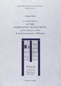 3: Catalogue of the Kabbalistic Manuscripts, in the Library of the Jewish Community of Mantua