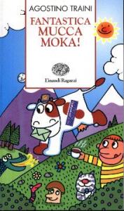 Fantastica mucca Moka!