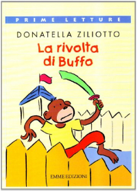 La rivolta di Buffo / Donatella Ziliotto ; illustrazioni di Paolo Cardoni