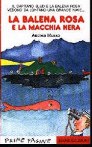 La balena rosa e la macchia nera