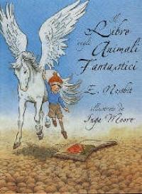 Il libro degli animali fantastici