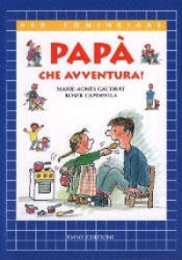 Papa': che avventura!
