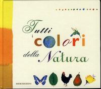 Tutti i colori della natura