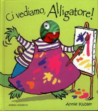 Ci vediamo, alligatore!