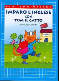Imparo l'inglese con Tom il gatto