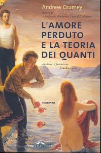 L'amore perduto e la teoria dei quanti