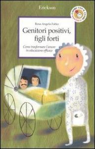 Genitori positivi, figli forti