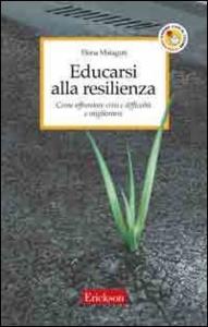 Educarsi alla resilienza