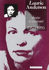 Storie e canzoni, 1982-1995