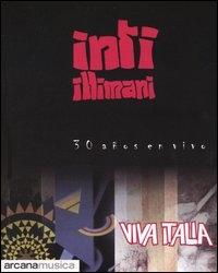 Viva Italia : 30 años en vivo / Inti-Illimani ; a cura di Aldo Brigaglia