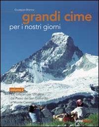 2: 100 itinerari per 129 cime dal Passo del San Gottardo al Monte Cervino