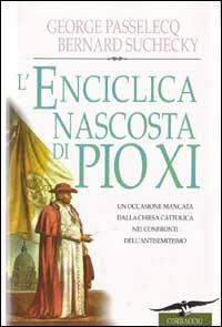 L'enciclica nascosta di Pio 11.