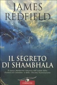 Il segreto di Shambhala / James Redfield