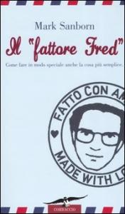 """Il """"Fattore Fred"""""""