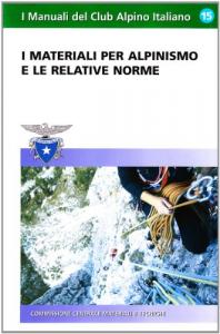 I materiali  per  alpinismo  e le relative norme