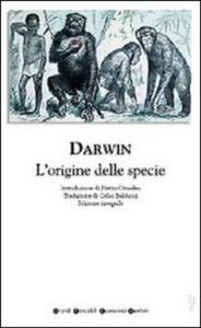 L'origine delle specie per selezione naturale, o, La preservazione delle razze privilegiate nella lotta per la vita